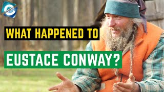 What is Mountain Men star Eustace Conway's Net Worth in 2020?