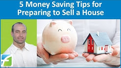 5 Money Saving Tips for Preparing to Sell a House