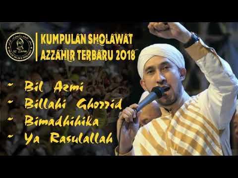Kumpulan Sholawat Azzahir Terbaru 2018