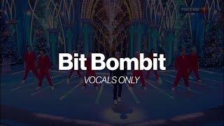 Bit Bombit Vocals only Studio acapella