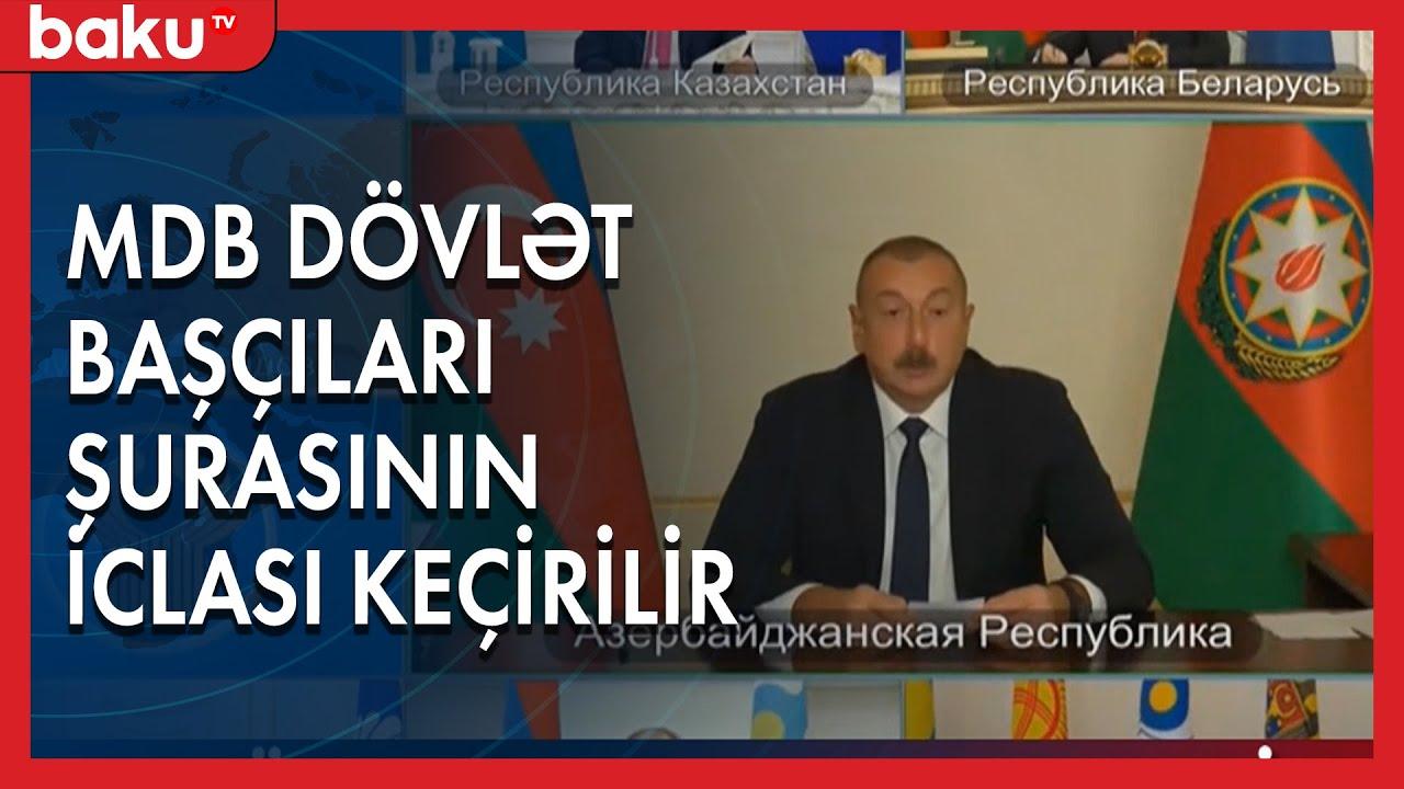 MDB dövlət başçıları şurasının iclası keçirilir - Baku TV