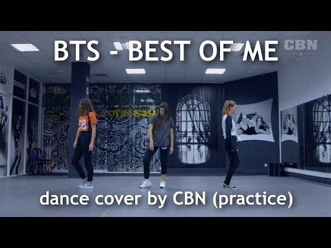 BTS - Best Of Me __ dance practice by CBN (+mirrored ver.)