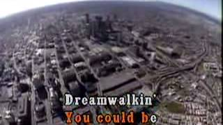 KARAOKE Eric Tagg Dream Walkin