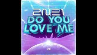 [AUDIO HQ] 2NE1  - Do you love me? [Single Download]