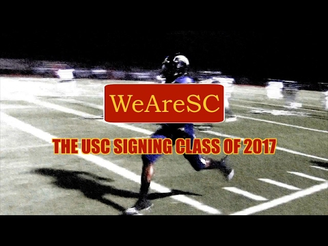 The USC Signing Class of 2017