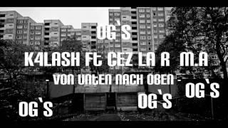 K4LASH FT CEZ LA R & M.A - VON UNTEN NACH OBEN (FREETRACK)
