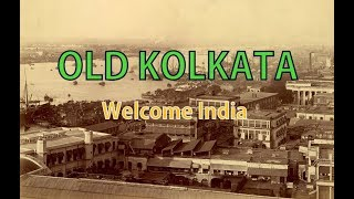 1800 & 1900s kolkata | City Old view | Beautiful places | Welcome india