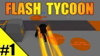 GOING SUPER FAST! - Flash Tycoon Ep 1 - ROBLOX