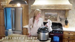 Recipe: Pressure Cooker Bone Broth   Danielle Walker