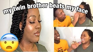 MY TWIN BROTHER DOES MY MAKEUP