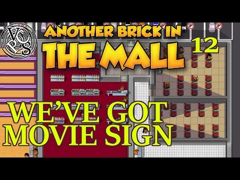 We've Got Movie Sign – Another Brick in the Mall EP12 – Retail Construction Business Simulator