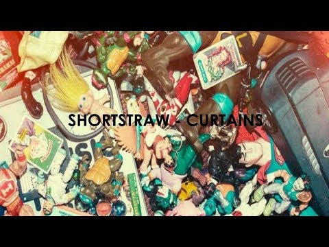 Shortstraw - Curtains
