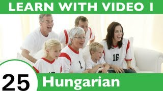 Learn Hungarian with Video - Learn the Best Way to Spend Your Day with This Hungarian Video Lesson!