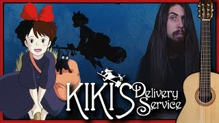 Kiki's Delivery Service - Main Theme (Classical Guitar Cover)