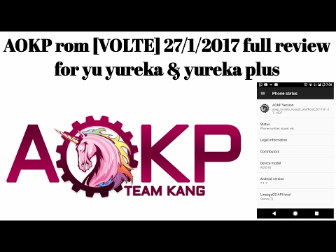 AOKP rom [27/1/2017] (VOLTE) FULL review for YU yureka & yureka plus