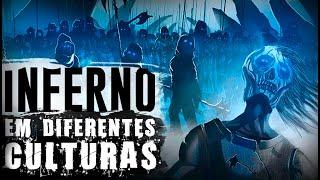 O INFERNO DE ACORDO COM DIFERENTES CULTURAS!