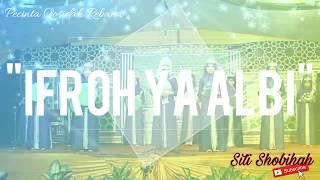 Ifroh Ya Albi || Qosidah Rebana Klasik merdu dan lincah