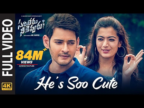 Sarileru Neekevvaru Video Songs | He's Soo Cute Full Video Song [4K] | Mahesh Babu, Rashmika | DSP