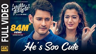 Sarileru Neekevvaru Video Songs | He's Soo Cute Full Video Song [4K] | Mahesh Babu, Rashmika | DSP Thumb