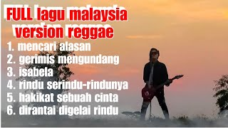 Lagu pilihan malaysia version reggae (HD) NEW song
