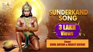 SunderKand Song | Sunil Dhyani & Manjit Dhyani | Channel Divya