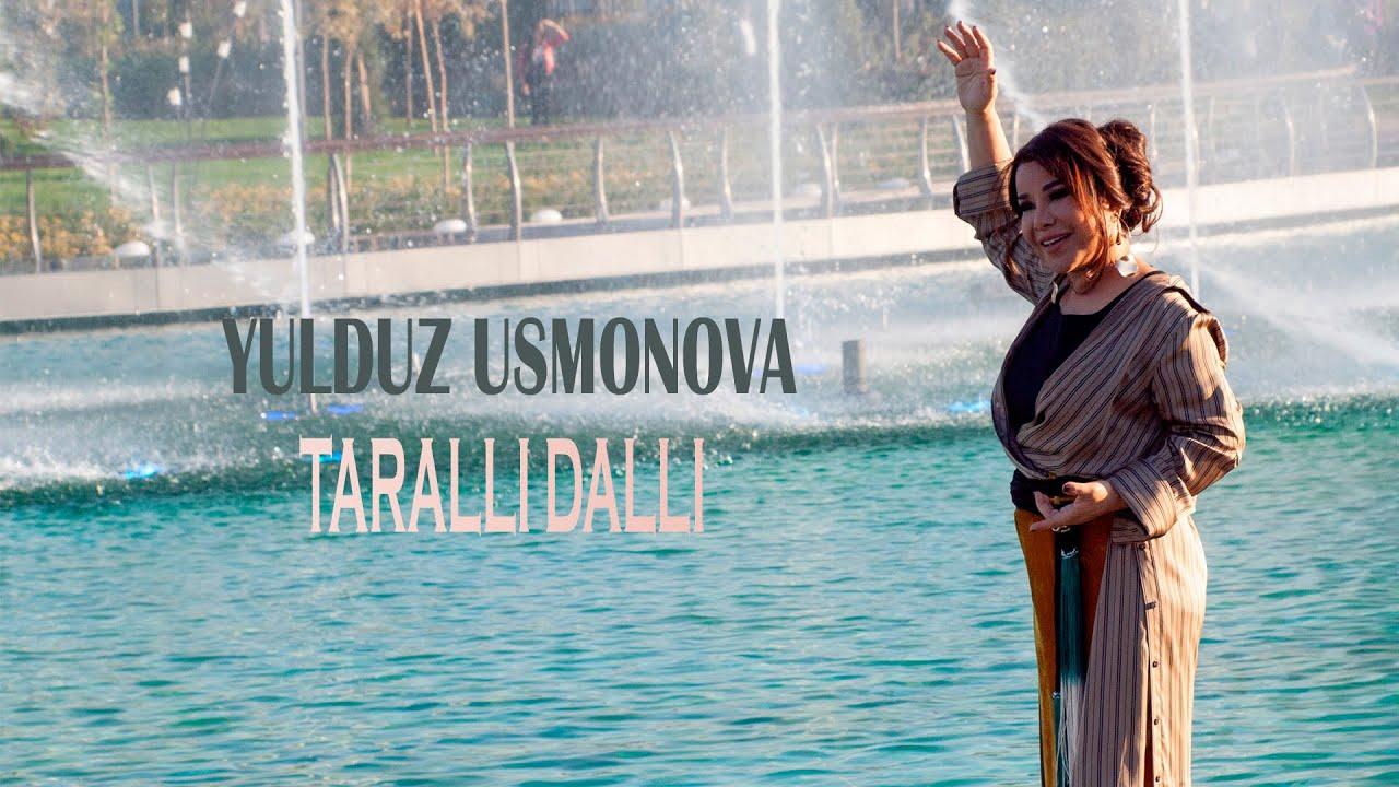 Yulduz Usmonova - Taralli-dalli