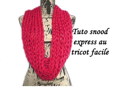 tuto snood express a mailles lachees au tricot facile et rapide knit a scarf easily and quickly. Black Bedroom Furniture Sets. Home Design Ideas