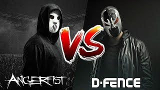 ANGERFIST VS D-FENCE
