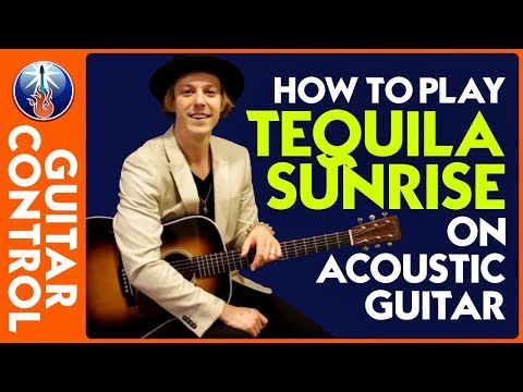 How to Play Tequila Sunrise on Acoustic Guitar: Eagles Song Lesson | Guitar Control