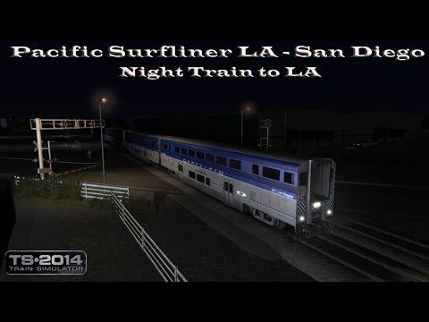 Train Simulator 2014 - Career Mode - Pacific Surfliner LA - San Diego - Night Train to LA Part 1 |