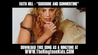 Faith Hill - Sunshine and Summertime [ New Video + Lyrics + Download ]