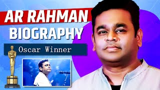 Gambar cover A R RAHMAN : OSCAR WINNER | Biography of A R Rahman | Dil Bechara Songs