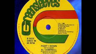 "Al Campbell - Fight I Down 12""  1982"