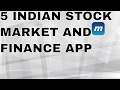 5 Indian Stock market and Finance apps for trading by MakeprofitWithUs Com