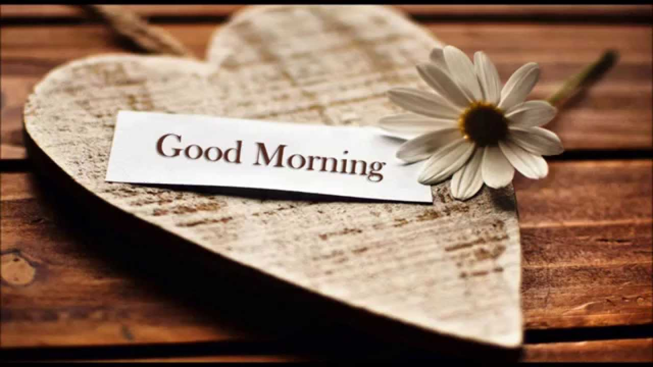 Good Morning Videos | Inspirational Good Morning message