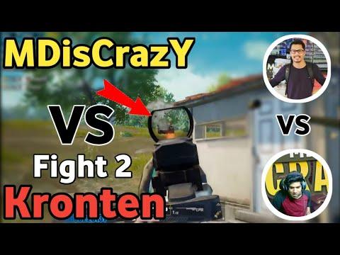MDisCrazY Vs Kronten Gaming | Back To Back Fight! Who Will Win Chicken Dinner?? Youtuber Vs Youtuber