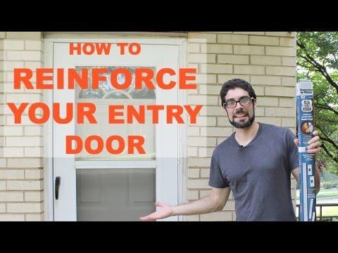 How to Reinforce and Burglar Proof Your Entry Door