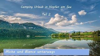 Camping Urlaub in Hopfen am See Teil 2