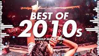 Best Of 2010s   Year Mix By Jauri