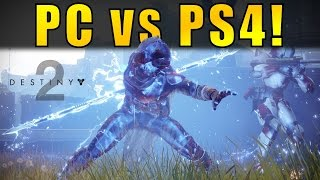 Destiny 2: PC vs PS4! How do they Compare?