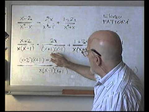 Frazioni Algebriche: Elenco Fattori e Denom.Comune