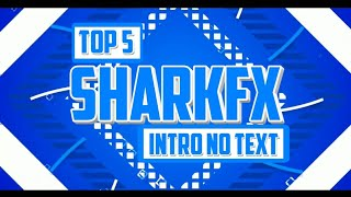 Gambar cover Top 5 2d Sharkfx No Text Intro Template | Cool Intros Free Download | Must Watch | Somil GFx #01