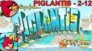 Angry Birds Seasons Piglantis - 2-12 3 Star Level Angry Birds Seasons 2012 2-12 HD