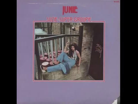 Junie Morrison Suzie Super Groupie 1976