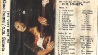 The Verry Best Oma Irama Orkes Melayu Soneta