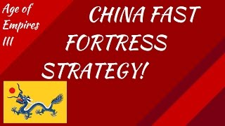 China Fast Fortress Strategy! AoE III
