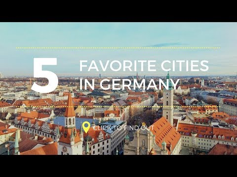 TOP 5 FAVOURITE CITIES IN GERMANY