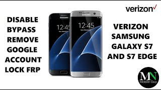 Disable Bypass Remove Google Account Lock FRP on Verizon Galaxy S7 and S7 Edge!
