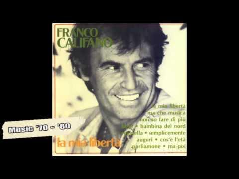 Franco Califano - La mia libertà scaricare suoneria