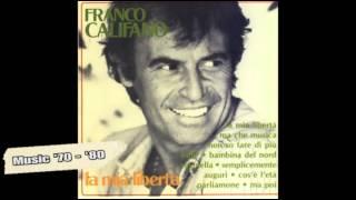 Franco Califano - La mia libertà